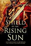 Shield of the Rising Sun (Path of Nemesis Book 3)