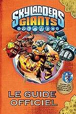 Le guide officiel Skylanders Giants de David Marsac