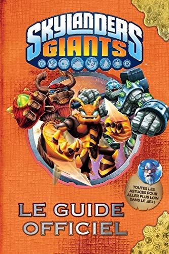 Le guide officiel Skylanders Giants