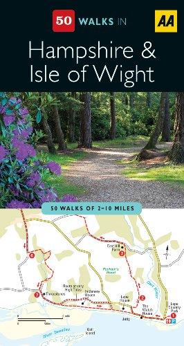Hampshire & The Isle of Wight (AA 50 Walks Series)