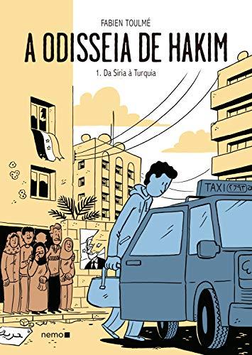 A odisseia de Hakim Vol. 1: Da Síria à Turquia eBook: Toulmé ...