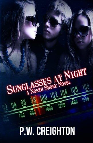 Sunglasses At Night (North Shore Book 2) (English Edition)