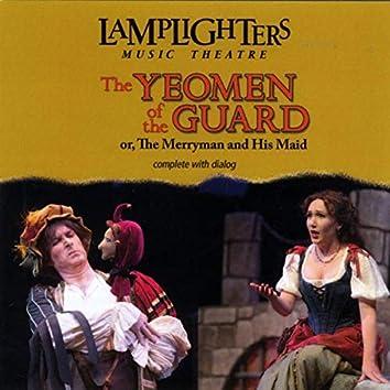Gilbert & Sullivan's The Yeomen of the Guard