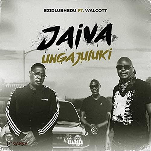 Ezidlubhedu feat. Walcott