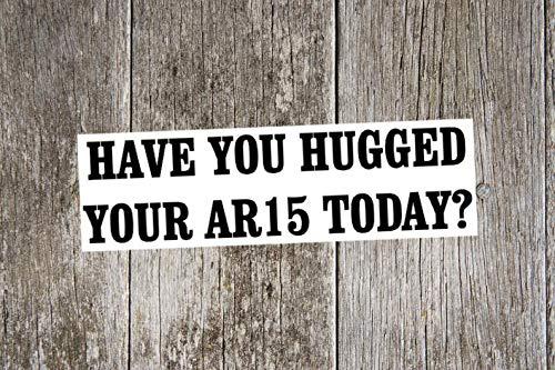 Heb je je AR15 Vandaag Sticker, pro Gun Sticker, pro Gun Decal, 2e Amendement Decal, Cadeau voor vader, Doel Praktijk, Doel Schieten