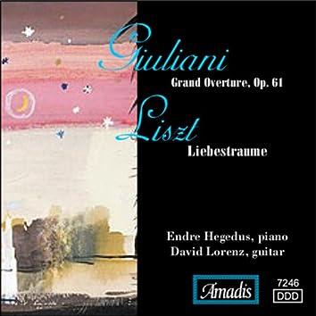 Giuliani: Grand Overture, Op. 61 / Liszt: Liebestraume