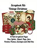 Scrapbook Kit: Vintage Christmas: 16 Full Scrapbook Pages Plus Labels, Clipart, Tags, Pockets, Frames, Envelopes and Add Ons