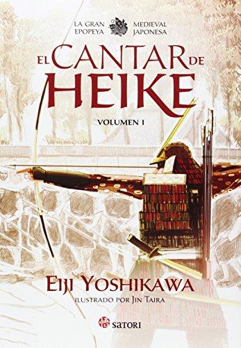 El Cantar De Heike: La gran epopeya medieval japonesa (Satori Ilustrados)