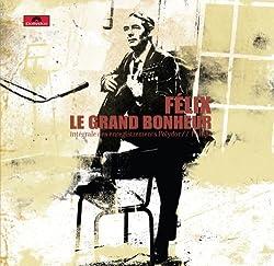 Felix Leclerc (Grand Bonheur-Integrale) by Felix Leclerc