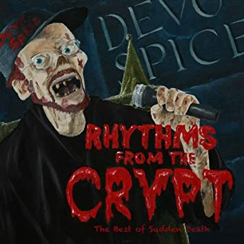 Rhythms from the Crypt: The Best of Sudden Death, Vol. 1