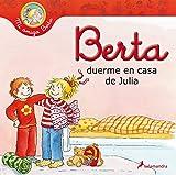 Berta duerme en casa de Julia (Infantil)