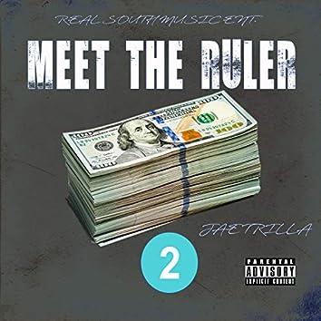 Meet Tha Ruler 2