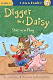Star in a Play (I AM A READER!: Digger and Daisy)