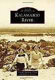 Kalamazoo River (Images of America)