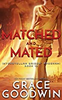 Matched and Mated (Interstellar Brides(r) Program)