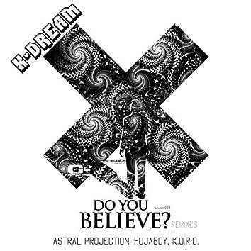 Do You Believe Remixed