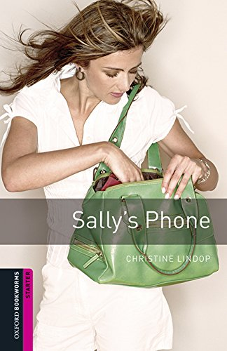 Oxford Bookworms Library: Oxford Bookworms Starter. Sally's Phone MP3 Pack