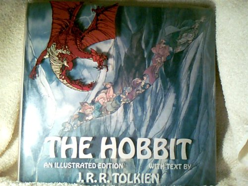 The Hobbit, or There and Back Again; an Illustrated Edition
