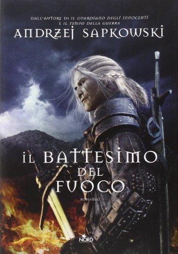 Il battesimo del fuoco. The Witcher (Vol. 5)