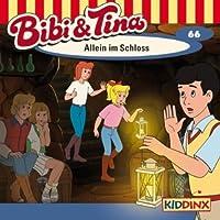 Allein im Schloss (Bibi und Tina 66) Hörbuch