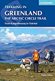 Trekking in Greenland - The Arctic Circle Trail: The Arctic Circle Trail (Cicerone Trekking Guides)