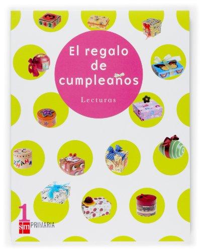 Lecturas. El regalo de cumpleaños. 1 Primaria - 9788467512724