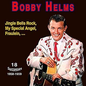 "Bobby Helms - ""His Best Hits"" (Jingle Bell Rock, My Special Angel, Sugar Moon, Fraulein, ... (1958-1959))"