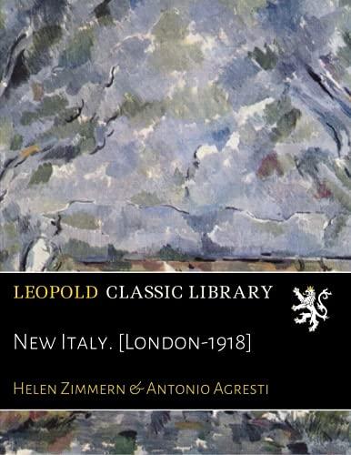 New Italy. [London-1918]