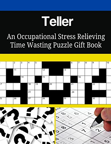 Teller An Occupational Stress Relieving Time Wasting Puzzle Gift Book