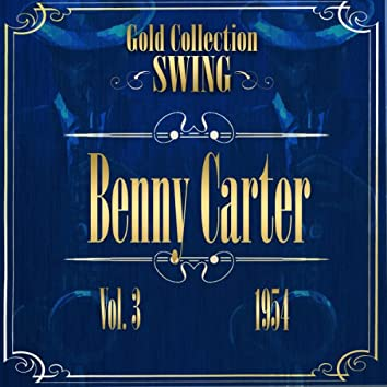 Swing Gold Collection (Benny Carter Vol.3 1954)