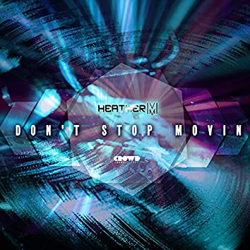 Don't Stop Movin