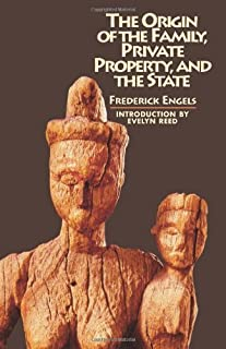 Origin of the Family, Private Property and the State by Friedrich Engels (1972-06-01)