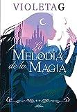 La melodía de la magia (Sin límites)