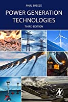 Power Generation Technologies, Third Edition