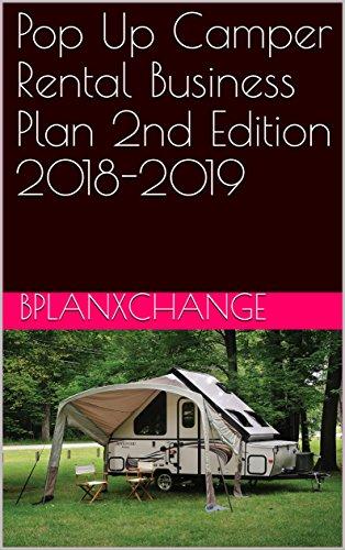 Pop Up Camper Rental Business Plan 2nd Edition 2018-2019