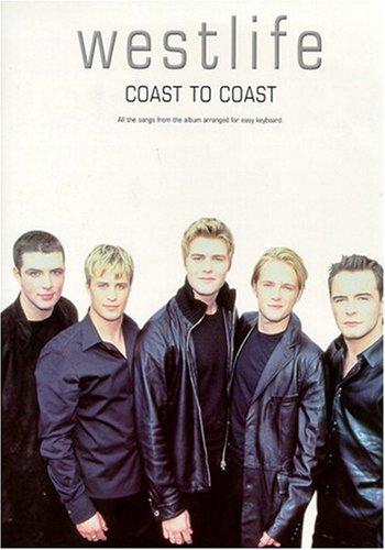Westlife: 'Coast to Coast': Easy Keyboard