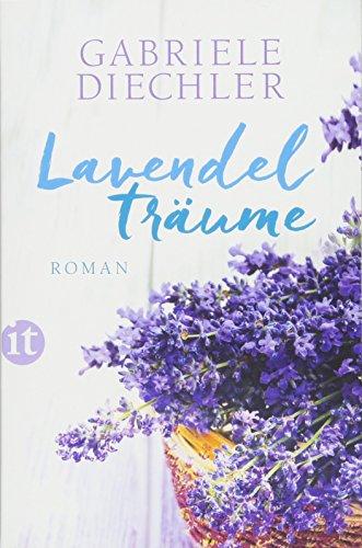 Lavendelträume: Roman (insel taschenbuch)