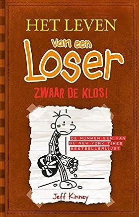 Zwaar de klos! (Het leven van een loser Book 7)