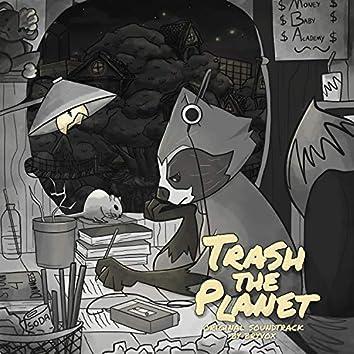 Trash the Planet (Original Game Soundtrack)