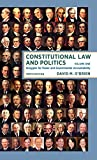Constitutional Law and Politics: Struggles for Power and Governmental Accountability (Tenth Edition) (Vol. Volume 1)