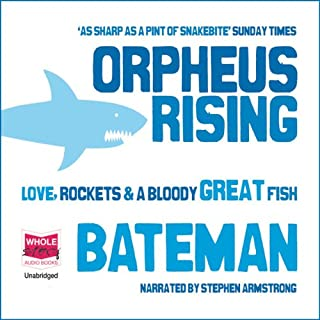Orpheus Rising                   By:                                                                                                                                 Colin Bateman                               Narrated by:                                                                                                                                 Stephen Armstrong                      Length: 12 hrs and 33 mins     41 ratings     Overall 3.8