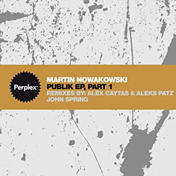 Publik EP, Part 1