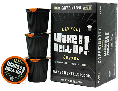 Wake The Hell Up! Cannoli Flavored Single Serve Capsules Ultra-Caffeinated Coffee For K-Cup Compatible Brewers | 12 Count, 2.0 Compatible Pods | Perfect Balance of High Caffeine & Great Flavor