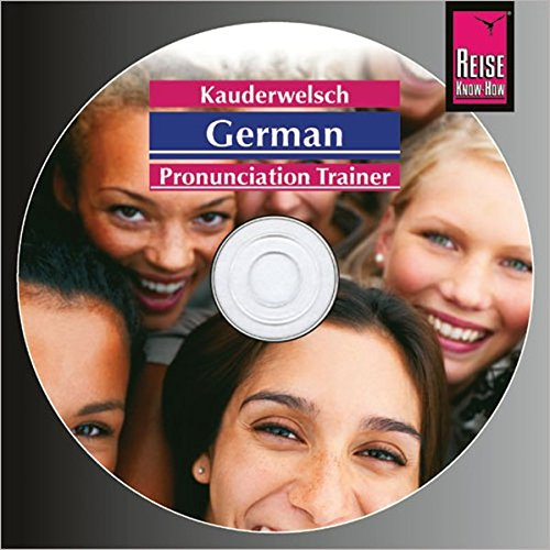 Kauderwelsch Pronunciation Trainer German - Word by Word: Deutsch als Fremdsprache, englische Ausgabe.