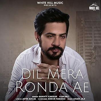Dil Mera Ronda Ae (feat. Anjali)