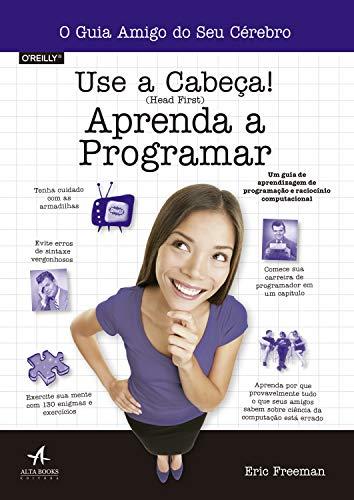 Use a cabeça! Aprenda a Programar