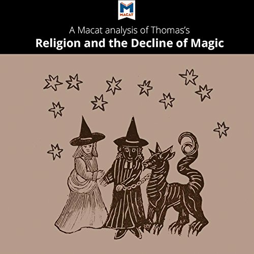 A Macat Analysis of Keith Thomas' Religion and the Decline of Magic cover art