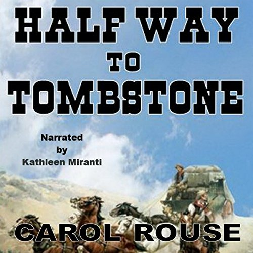 Half Way to Tombstone cover art