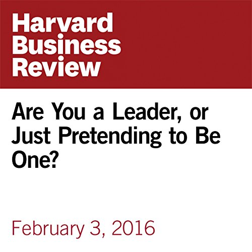 Are You a Leader, or Just Pretending to Be One? copertina