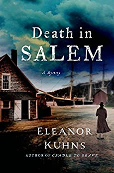Death in Salem: A Mystery (Will Rees Mysteries Book 4) by [Eleanor Kuhns]